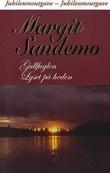 """""""Gullfuglen ; Lyset på heden"""" av Margit Sandemo"""