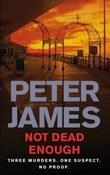 """""""Not dead enough"""" av Peter James"""