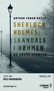 """""""Sherlock Holmes skandale i Bøhmen og andre eventyr"""" av Arthur Conan Doyle"""
