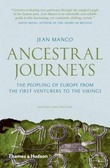 """""""Ancestral journeys - the peopling of Europe from the first venturers to the vikings"""" av Jean Manco"""