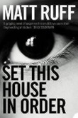 """Set this house in order"" av Matt Ruff"