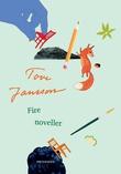 """""""Fire noveller"""" av Tove Jansson"""