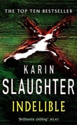 """Indelible"" av Karin Slaughter"