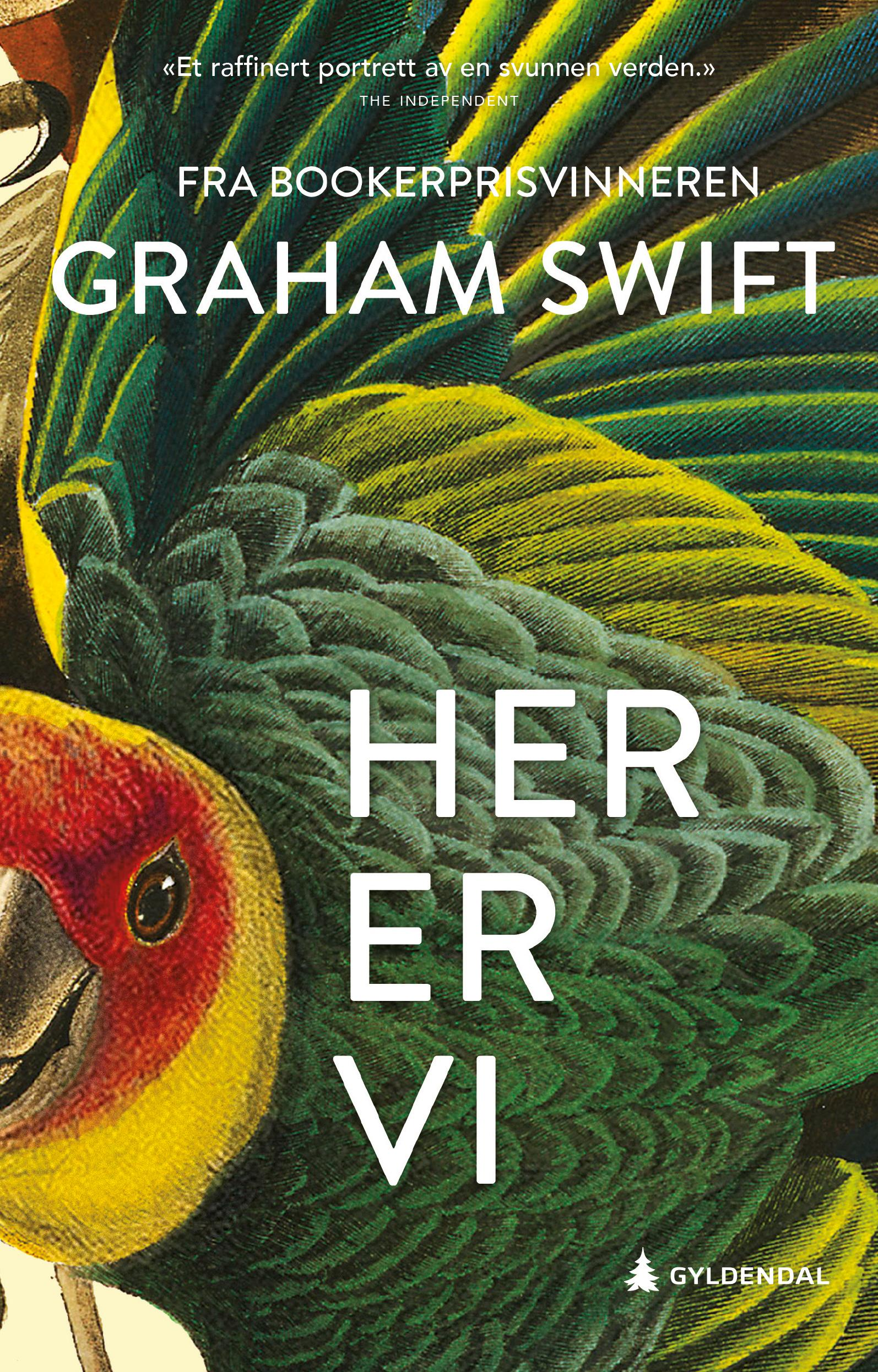 """Her er vi"" av Graham Swift"