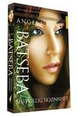 """""""Batseba motvillig skjønnhet"""" av Angela Hunt"""