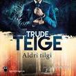 """""""Aldri tilgi"""" av Trude Teige"""