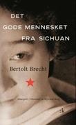 """""""Det gode mennesket fra Sichuan"""" av Bertolt Brecht"""