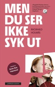"""""""Men du ser ikke syk ut"""" av Ragnhild Holmås"""