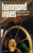 """""""Kampen om ''Mary Deare''"""" av Hammond Innes"""
