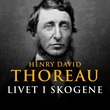"""""""Walden - livet i skogene"""" av Henry David Thoreau"""