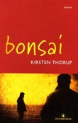"""Bonsai"" av Kirsten Thorup"