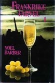 """""""Frankrike farvel"""" av Noel Barber"""