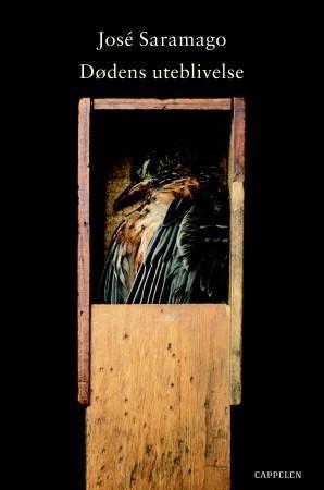 """Dødens uteblivelse"" av José Saramago"