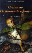 """""""Urchin av De dansende stjerner"""" av M.I. McAllister"""