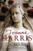 """""""The evil seed"""" av Joanne Harris"""