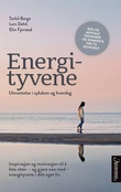 """""""Energityvene utmattelse i sykdom og hverdag"""" av Torkil Berge"""