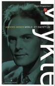 """""""Mykle - et diktet liv"""" av Anders Heger"""