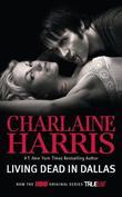 """""""Living Dead in Dallas (Sookie Stackhouse, Book 2) (Paperback)"""" av Charlaine Harris"""
