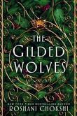 """""""The gilded wolves"""" av Roshani Chokshi"""
