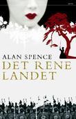 """""""Det rene landet"""" av Alan Spence"""