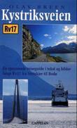 """""""Kystriksveien - en spennende reiseguide i tekst og bilder langs Rv 17 fra Steinkjer til Bodø"""" av Olav Breen"""