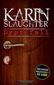 """""""Dypt fall"""" av Karin Slaughter"""