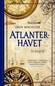 """""""Atlanterhavet en biografi"""" av Simon Winchester"""