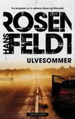 """""""Ulvesommer"""" av Hans Rosenfeldt"""