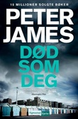 """""""Død som deg"""" av Peter James"""