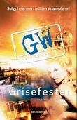 """Grisefesten en roman om en forbrytelse"" av Leif G.W. Persson"