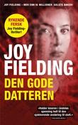 """""""Den gode datteren"""" av Joy Fielding"""