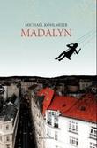 """""""Madalyn - roman"""" av Michael Köhlmeier"""