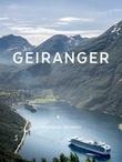 """""""Geiranger"""" av Ingeborg Refsnes"""