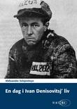 """""""En dag i Ivan Denisovitsj' liv"""" av Aleksandr Isaevič Solženicyn"""