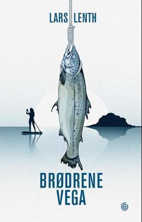 """""""Brødrene Vega - roman"""" av Lars Lenth"""