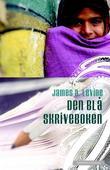 """""""Den blå skriveboken"""" av James A. Levine"""
