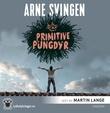 """""""Primitive pungdyr"""" av Arne Svingen"""