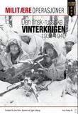 """""""Den finsk-russiske vinterkrigen 1939-1940"""" av Per Erik Olsen"""