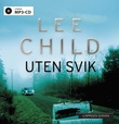 """""""Uten svik"""" av Lee Child"""