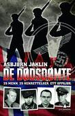 """""""De dødsdømte - 25 menn, 25 henrettelser, ett oppgjør"""" av Asbjørn Jaklin"""