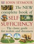 """""""The New Complete Book of Self-Sufficiency The Classic Guide for Realists and Dreamers"""" av John Seymour"""