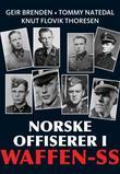 """""""Norske offiserer i Waffen-SS"""" av Geir Brenden"""