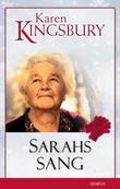 """""""Sarahs sang"""" av Karen Kingsbury"""