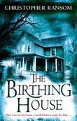 """""""The Birthing House"""" av Christopher Ransom"""