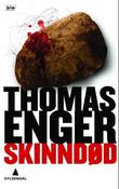 """""""Skinndød kriminalroman"""" av Thomas Enger"""