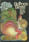 """""""Barnas Beste. Bd. 2 - Soria Moria slott: eventyr fra mange land"""" av Tordis Ørjasæter"""