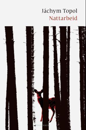 """Nattarbeid - roman"" av Jáchym Topol"