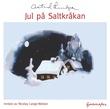 """""""Jul på Saltkråkan"""" av Astrid Lindgren"""