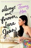 """""""Always and forever, Lara Jean"""" av Jenny Han"""