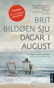 """""""Sju dagar i august - roman"""" av Brit Bildøen"""